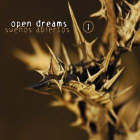 Open Dreams-Sueños Abiertos